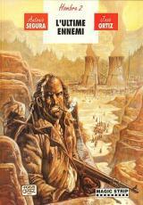 L'ultime Ennemi (Hombre, #4)