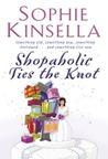 Shopaholic Ties the Knot (Shopaholic, #3)