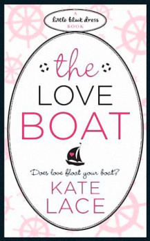 The Love Boat by Kate Lace
