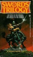 The Swords Trilogy by Michael Moorcock