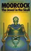 The Jewel in the Skull (History of the Runestaff, #1)