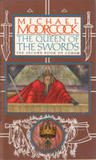 The Queen of the Swords by Michael Moorcock