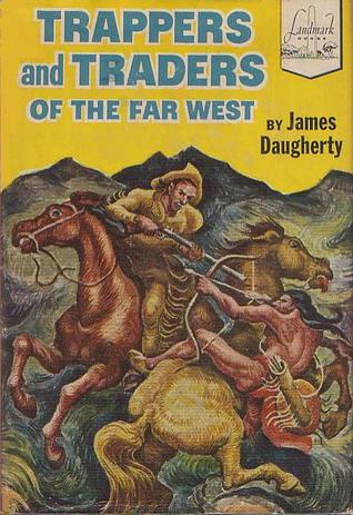 trappers-and-traders-of-the-far-west