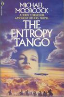 The Entropy Tango by Michael Moorcock