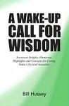 A Wake-Up Call for Wisdom
