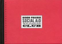 Disco Prairie Social Aid and Pleasure Club