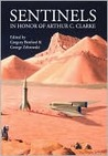 Sentinels in Honor of Arthur C. Clarke