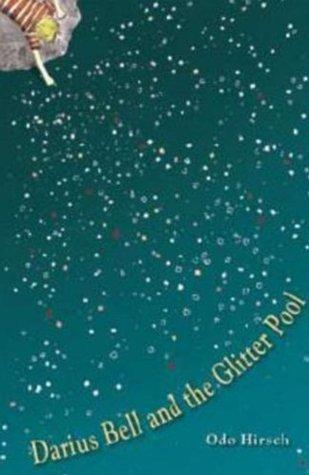 Darius Bell and the Glitter Pool (Darius Bell, #1)