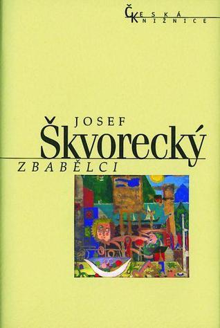 Zbabělci by Josef Škvorecký