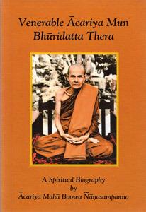 Venerable Ācariya Mun Bhuridatta Thera by Ajaan Maha Boowa Nanasampanno