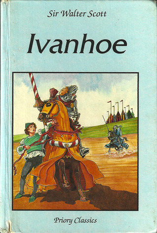 Ivanhoe (Priory Classics - Series One)