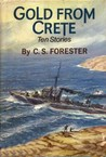 Gold from Crete by C.S. Forester