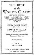The Best Of The World's Classics (Restricted To Prose) Volume IX - America