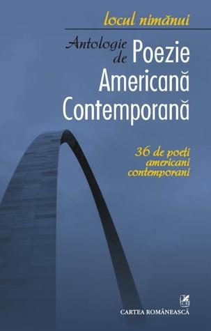 Locul nimănui: antologie de poezie americană contemporană