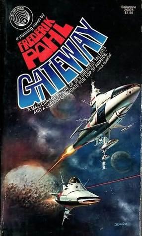 Gateway (Heechee Saga, #1)
