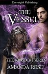 The Vessel (The Kingdom Series)