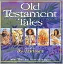 Old Testament Tales: From the Lion Storyteller Bible