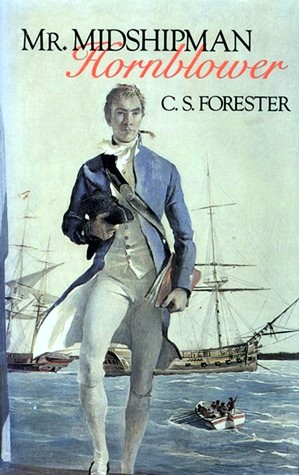 Mr. Midshipman Hornblower by C.S. Forester
