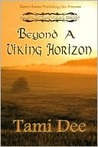 Beyond A Viking Horizon (Mists Of Time, #3)