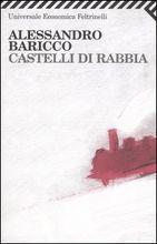 Castelli di rabbia by Alessandro Baricco