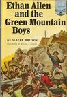 Ethan Allen and the Green Mountain Boys