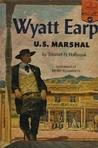 Wyatt Earp: U.S. Marshall