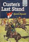 Custer's Last Stand by Quentin Reynolds