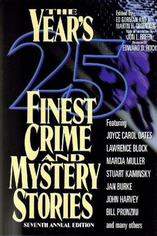 The Year's 25 Finest Crime and Mystery Stories: Seventh Annual Edition