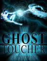 The Ghost Toucher