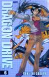 Dragon Drive Vol. 6 by Ken-ichi Sakura