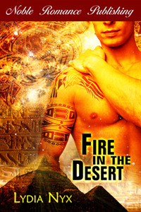 Fire in the Desert by Lydia Nyx