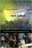 Rave Culture by Tammy L. Anderson