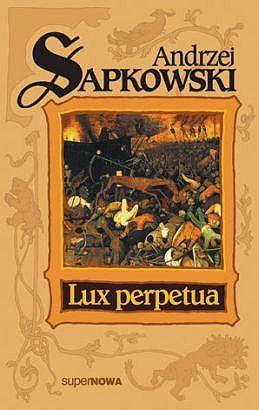 Lux perpetua (Trylogia husycka, #3)