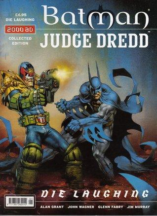 Batman/Judge Dredd : Die Laughing