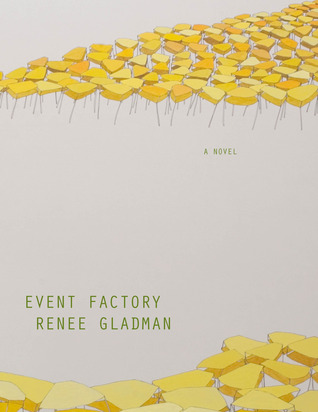 Event Factory by Renee Gladman