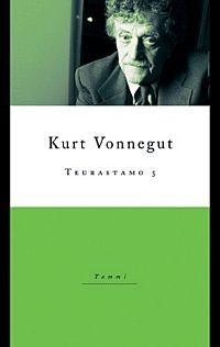 Teurastamo 5 by Kurt Vonnegut