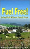 Fuel Free! Living Well Without Fossil Fuels