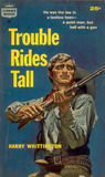 Trouble Rides Tall