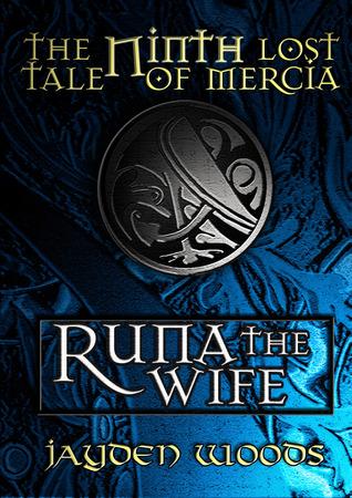 Runa the Wife (Lost Tales of Mercia, #9)