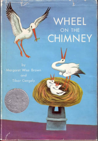 Wheel on the Chimney by Margaret Wise Brown