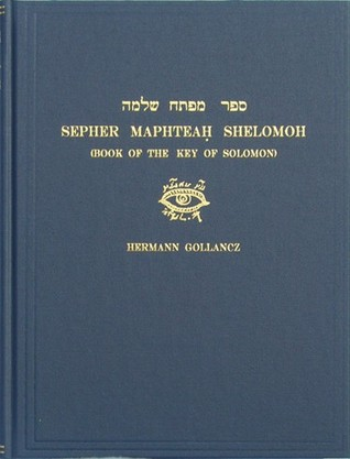 Sepher Maphteah Shelomoh (Book Of The Key Of Solomon)
