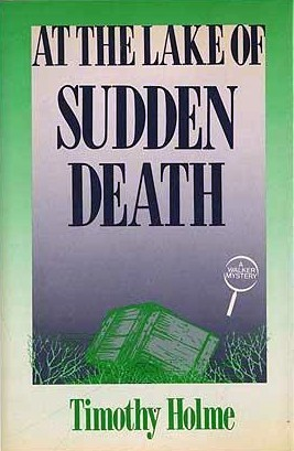 at-the-lake-of-sudden-death