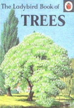 The Ladybird Book of Trees (Nature, Series 536)