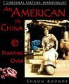 An American in China: Starting Over