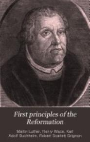 First principles of the Reformation