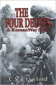 The Four Deuces: A Korean War Story