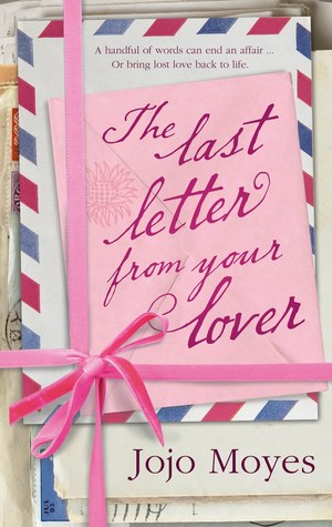 Jojo Moyes The Last Letter From Your Lover Pdf