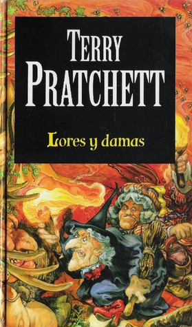 Lores y damas by Terry Pratchett