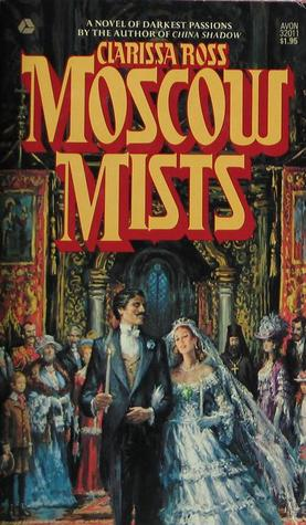 Ebook Moscow Mists by Clarissa Ross DOC!