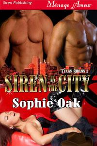 Siren in the City by Sophie Oak
